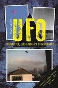 UFO : sp�kraketer, ljusglober och utomjordingar