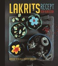Lakrits :  recept och kuriosa (inbunden)
