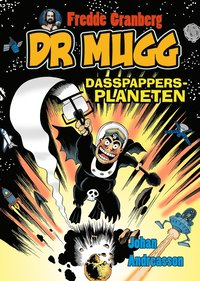 Dr Mugg. Dasspappersplaneten (e-bok)