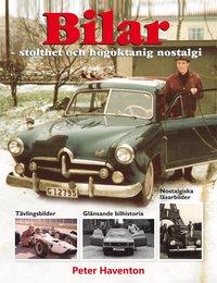 Bilar : stolthet och h�goktanig nostalgi (h�ftad)
