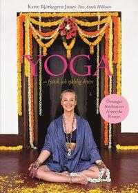 Yoga - fysisk och sj�lslig detox (inbunden)
