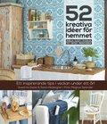 52 kreativa id�er f�r hemmet