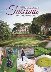 Vid ett stenbord i Toscana : vinet maten skördefesten