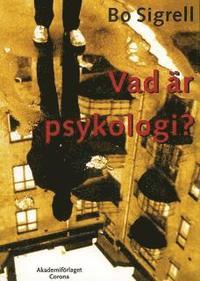Vad �r psykologi? (kartonnage)