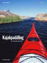 Kajakpaddling – en livslång relation