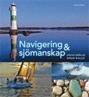 Navigering och sj�manskap grundbok [Rev uppl 201109] (kartonnage)