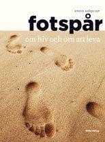 Fotsp�r : om hiv och om att leva (h�ftad)