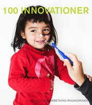 100 innovationer : 251-100 Metallbearbetning-Ångmaskinen