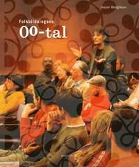 Folkbildningens 00-tal (häftad)