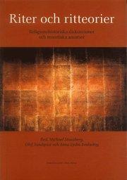 Riter och ritteorier : Religionshistoriska diskussioner och teoretiska ansatser