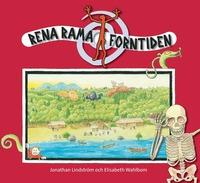 Rena Rama Forntiden. Elevh�fte (inbunden)