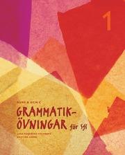 Grammatikövningar för sfi. D. 1 Kurs B och C