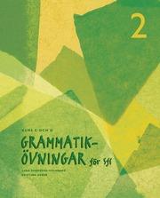Grammatikövningar för sfi. D. 2 Kurs C och D