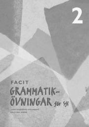 Grammatikövningar för Sfi. 2 Facit