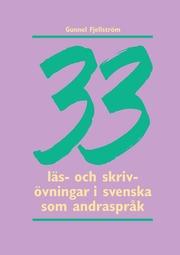33 läs- och skrivövningar i svenska som andraspråk