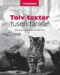 Tolv texter tusen tankar. Studiebok inkl.elev-cd (h�ftad)