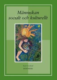 M�nniskan socialt och kulturellt (inbunden)