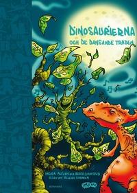 Dinosaurierna och de dansande tr�den (h�ftad)