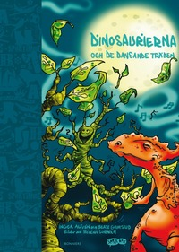 Dinosaurierna och de dansande tr�den (mp3-bok)