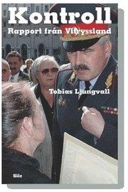 Kontroll : rapport från Vitryssland