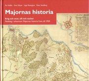 Majornas historia : krig och oxar sill och socker