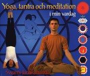 Yoga tantra och meditation i min vardag