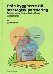 Från Byggherre till Strategisk Partnering : executive bok om den senaste utvecklingen inom partnering