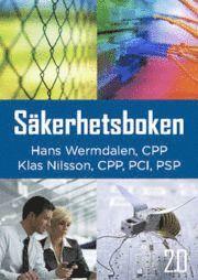 S�kerhetsboken 2.0 - om s�kerhet f�r f�retag och offentlig verksamhet (h�ftad)