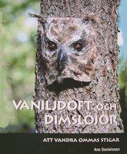 Vaniljdoft och dimslöjor : att vandra Ommas stigar