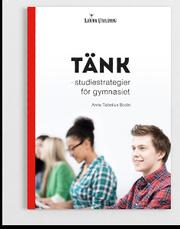 Tänk – studiestrategier för gymnasiet