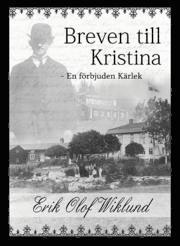 Breven till Kristina : en f�rbjuden k�rlek (inbunden)