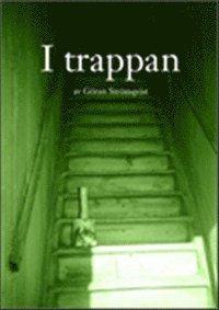 I trappan (h�ftad)