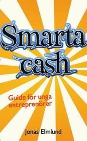 Smarta cash : guide för unga entreprenörer