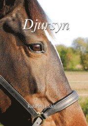 Djursyn : en bok om djurkommunikation