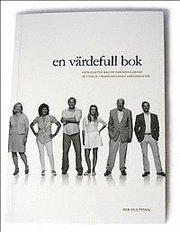 En värdefull bok : hemligheten bakom värderingarnas betydelse i framgångsrika verksamheter