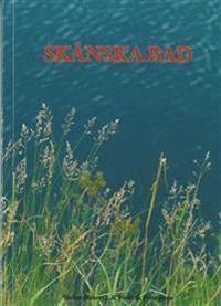 Sk�nska Bad (h�ftad)