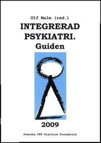 Integrerad psykiatri. Guiden. 2009 (h�ftad)