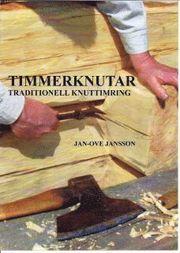 Timmerknutar : traditionell knuttimring