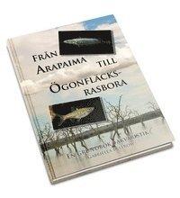 Fr�n arapaima till �gonfl�cksrasbora : en grundbok i akvaristik (inbunden)