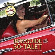 Reseguide till 50-talet : sommarskrift för motorburen ungdom
