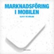 Marknadsf�ring i mobilen: slutet p� b�rjan