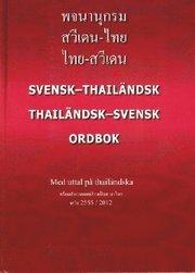 Photchananukrom sawiden-thai thai-sawiden = Svensk-thailändsk / thailändsk-svensk ordbok : med uttal på thailändska
