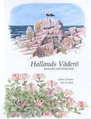 Hallands Väderö : naturen och historien