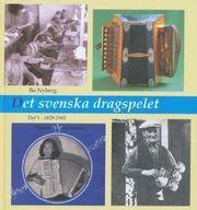 Det svenska dragspelet D.1 1829 -1945