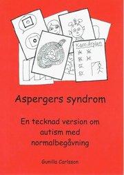 Aspergers syndrom : en tecknad version om autism med normalbegåvning