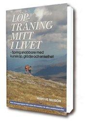 Löpträning mitt i livet : spring snabbare med kunskap glädje och enkelhet