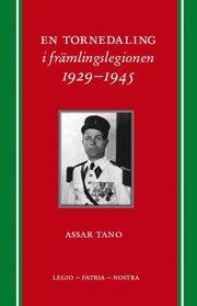 En Tornedaling i främlingslegionen 1929-1945