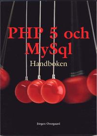 PHP 5 och MySql handboken (h�ftad)