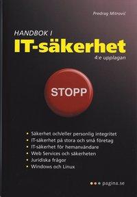 Handbok i IT-s�kerhet, 4:e uppl (h�ftad)