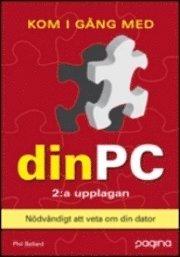 Kom ig�ng med din PC , 2:a uppl (h�ftad)